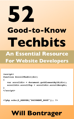 52 Good-to-know Techbits; An essential Resource; For Website Developers